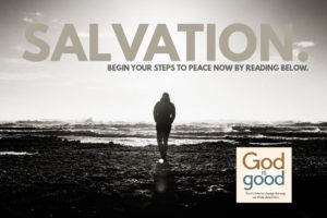 Salvation. Begin your steps to peace now by reading below.