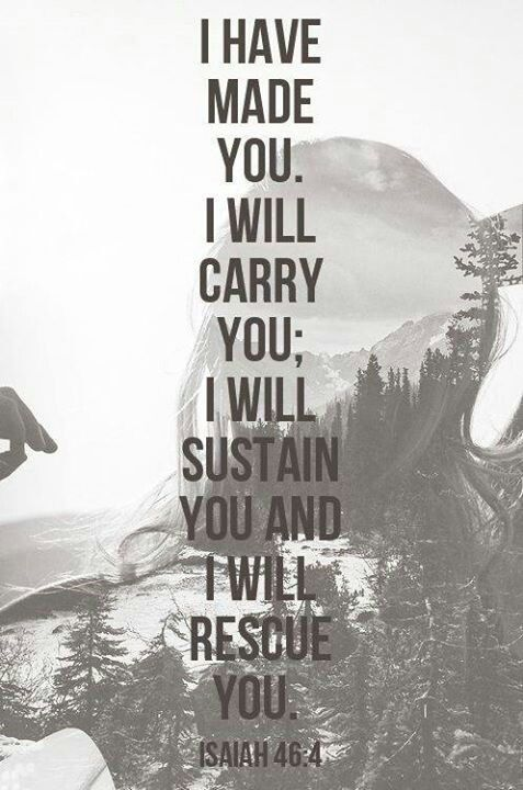 I will carry, sustain and rescue you